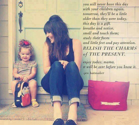 enjoy your children inspirational quote